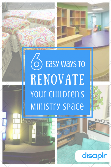 Ideas to Renovate your Children's Ministry Space