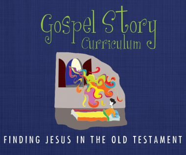Free Sunday school lessons for kids: Gospel Story Curriculum